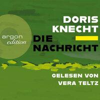 Die Nachricht - Doris Knecht