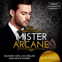 Mister Arcane - C.R. Scott