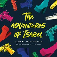 The Adventures of Isabel - Candas Jane Dorsey