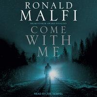 Come With Me - Ronald Malfi