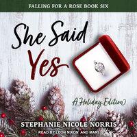 She Said Yes - Stephanie Nicole Norris