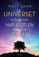 Universet har altid en plan - Matt Kahn