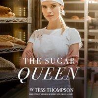 The Sugar Queen - Tess Thompson