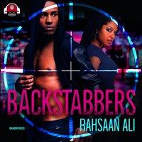 Backstabbers - Rahsaan Ali