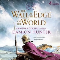 The Wall at the Edge of the World - Damion Hunter