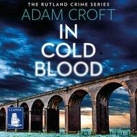 In Cold Blood - Adam Croft