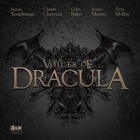 Voices of Dracula - Series 1 - Dacre Stoker, Chris McAuley
