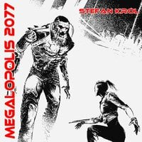 Megalopolis 2077 - Stefan Król