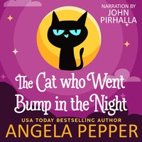 The Cat Who Went Bump in the Night