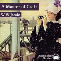 A Master of Craft - W.W. Jacobs
