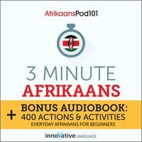 3 Minute Afrikaans - Innovative Language Learning