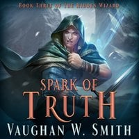 Spark of Truth - Vaughan W. Smith