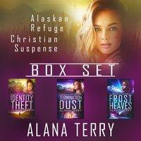 Alaskan Refuge Christian Suspense Box Set: Books 1-3 - Alana Terry