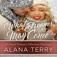 What Dreams May Come - Alana Terry