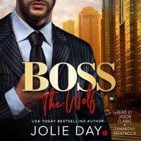 BOSS: The Wolf - Jolie Day