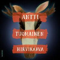 Hirvikaava - Antti Tuomainen
