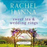 Sweet Tea & Wedding Rings - Rachel Hanna