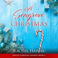 A Seagrove Christmas - Rachel Hanna