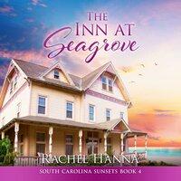 The Inn At Seagrove - Rachel Hanna