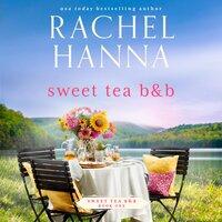 Sweet Tea B&B - Rachel Hanna
