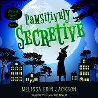 Pawsitively Secretive - Melissa Erin Jackson