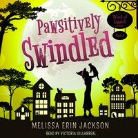 Pawsitively Swindled - Melissa Erin Jackson