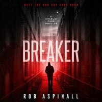 Breaker - Rob Aspinall