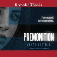 Premonition - Wendy Whitman