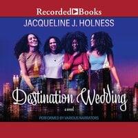 Destination Wedding - Jacqueline J. Holness