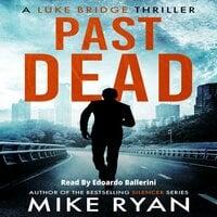 Past Dead - Mike Ryan
