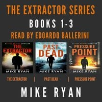 The Extractor Series: Books 1-3 - Mike Ryan