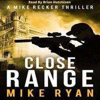 Close Range - Mike Ryan
