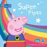 Pipsa Possu - Superpipsa - Useita kirjailijoita