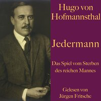 Jedermann: Das Spiel vom Sterben des reichen Mannes - Hugo von Hofmannsthal