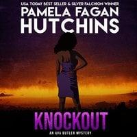 Knockout (An Ava Butler Caribbean Mystery) - Pamela Fagan Hutchins