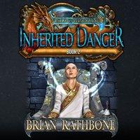 Inherited Danger - Brian Rathbone