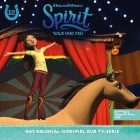 Spirit - Wild und frei: Tante Cora muss bleiben / Lucky und der Zirkus - Thomas Karallus