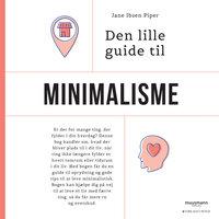 Den lille guide til minimalisme - Jane Ibsen Piper
