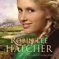 Loving Libby - Robin Lee Hatcher