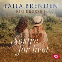 Søstre for livet - Laila Brenden