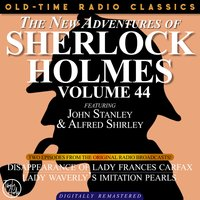 The New Adventures Of Sherlock Holmes, Volume 44; Episode 1: The Disappearance Of Lady Frances Carfax Episode 2: Lady Weatherly's Imitation Pearls - Sir Arthur Conan Doyle, Dennis Green, Bruce Taylor, Anthony Bouche