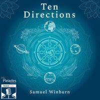 Ten Directions - Samuel Winburn