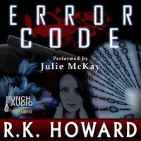 Error Code - R.K. Howard