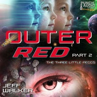 The Three Little Peggs: Outer Red - Jeff Walker