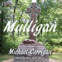 Mulligan: A Civil War Journey - Michael Corrigan