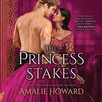 The Princess Stakes - Amalie Howard