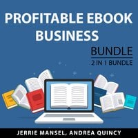 Profitable eBook Business Bundle, 2 IN 1 Bundle: Productivity for Authors and Business for Authors
