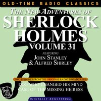 The New Adventures Of Sherlock Holmes, Volume 31; Episode 1: The Dog Who Changed His Mind episode 2: The Case of the Missing Heiress - Anthony Boucher, Dennis Green, Bruce Taylor