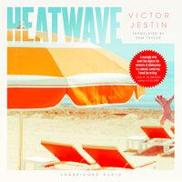 Heatwave - Victor Jestin
