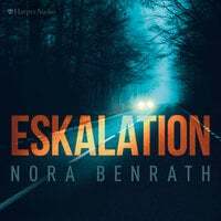 Eskalation - Nora Benrath